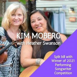 Kim Moberg + 2021 Performing Songwriter Competition Winner - LIVE, IN-PERSON @ Rose Garden Coffeehouse, Mansfield MA